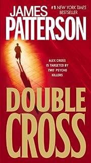 Double Cross (Alex Cross, Book 13) av James…