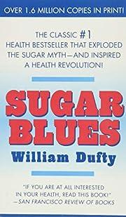 Sugar Blues – tekijä: William Dufty