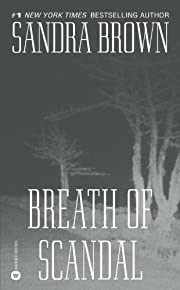 Breath of Scandal por Sandra Brown