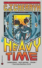 Heavy Time de C.J. Cherryh