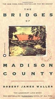 The Bridges of Madison County af Robert…