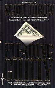 Pleading Guilty por Scott Turow