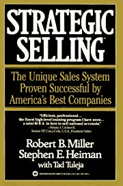 Strategic Selling: The Unique Sales System…