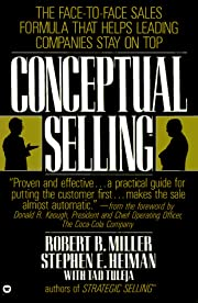 Conceptual Selling by Stephen E. Heiman