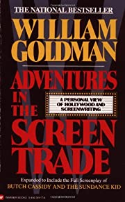 Adventures in the Screen Trade: A Personal…