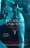 Pleasure Unbound (Demonica Novel)