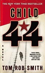 Child 44 av Tom Rob Smith