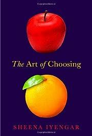 The Art of Choosing af Sheena Iyengar