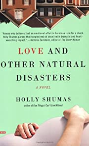 Love and Other Natural Disasters –…