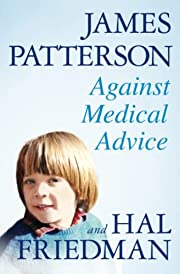 Against Medical Advice av James Patterson