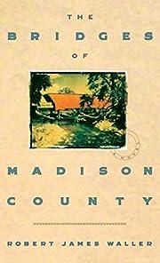 The Bridges of Madison County por Robert…