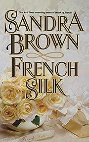 French Silk por Sandra Brown