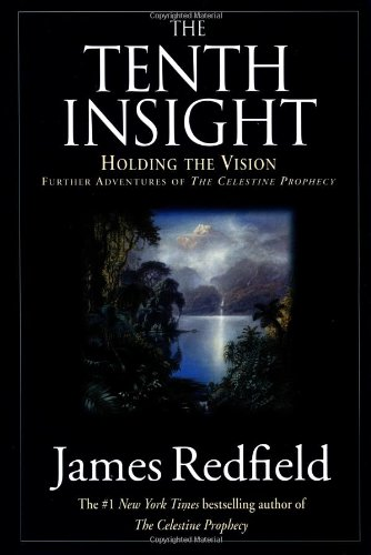 The Tenth Insight: Holding the Vision, Redfield, James