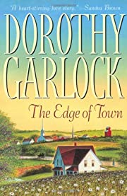 The Edge of Town por Dorothy Garlock