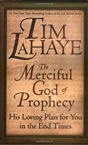 The Merciful God of Prophecy: His Loving…