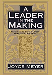 A leader in the making : essentials to being…