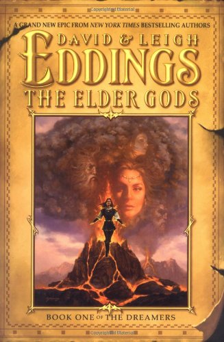 The Elder Gods: Book One of the Dreamers (DREAMERS, BK 1), Eddings, David; Eddings, Leigh