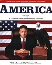 America (The Book): A Citizen's Guide to…