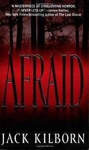 Afraid av Jack Kilborn