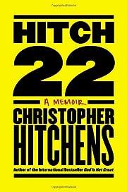 Hitch-22 : a memoir – tekijä: Christopher…