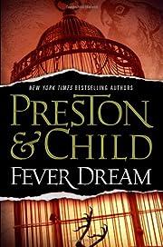 Fever Dream (Agent Pendergast Series (10))…