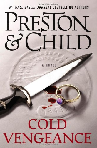 Cold Vengeance (Special Agent Pendergast), Preston, Douglas; Child, Lincoln