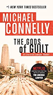 The Gods of Guilt (A Lincoln Lawyer Novel…