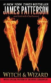 Witch & Wizard – tekijä: James Patterson