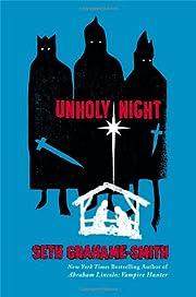 Unholy Night de Seth Grahame-Smith
