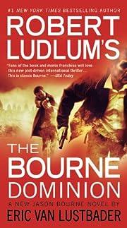 The Bourne Dominion de Robert Ludlum
