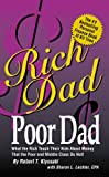 Rich Dad Poor Dad (2000) (Book) written by Robert Kiyosaki, Sharon Lechter
