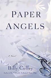 Paper Angels: A Novel por Billy Coffey