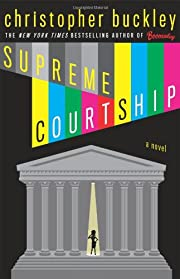 Supreme Courtship – tekijä: Christopher…