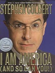 I Am America (And So Can You!) por Stephen…