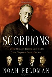 Scorpions: The Battles and Triumphs of FDR's…