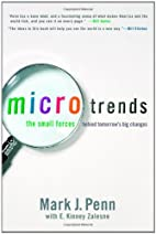 Microtrends: The Small Forces Behind…
