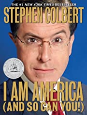 I Am America (And So Can You!) de Stephen…