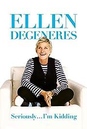 Seriously...I'm Kidding af Ellen DeGeneres