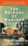 The bridges of Madison County / Robert James Waller