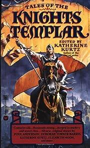 Tales of the Knights Templar de Katherine…