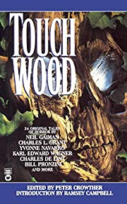 Touch Wood par Peter Crowther