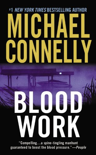 Blood Work (Terry McCaleb, #1; Harry Bosch Universe, #8)