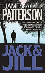 Jack & Jill (Alex Cross Novels) – tekijä:…