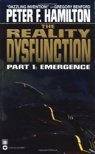 The Reality Dysfunction 1: Emergence (Night's Dawn 1) by Peter F. Hamilton