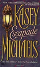 Escapade by Kasey Michaels