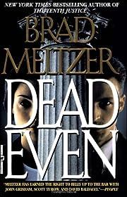 Dead Even de Brad Meltzer