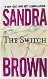 The switch / Sandra Brown