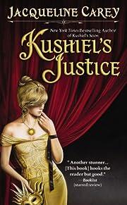 Kushiel's Justice (Kushiel's Legacy…