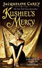 Kushiel's Mercy by Jacqueline Carey