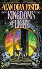 Kingdoms of Light by Alan Dean Foster